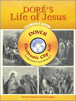 Dore's Life of Jesus with CD-ROM