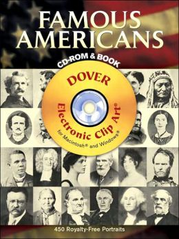Famous Americans CD-ROM and Book: 450 Portraits from Colonial Times to 1900