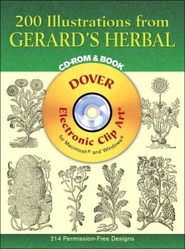 200 Illustrations from Gerard's Herbal CD-ROM and Book (Dover Electronic Clip Art Series)