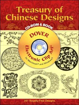 Treasury of Chinese Designs (Dover Electronic Clip Art Series )