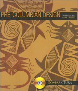 Pre-Columbian Design (DoverPictura Series)