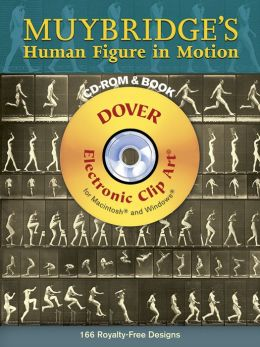 Muybridge's Human Figure in Motion (Dover Electronic Clip Art Series)