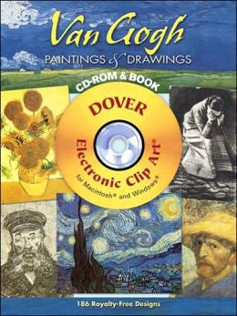 Van Gogh Paintings and Drawings CD-ROM and Book (Dover Electronic Clip Art Series)