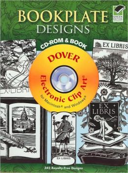 Bookplate Designs CD-ROM and Book (Dover Electronic Clip Art Series)