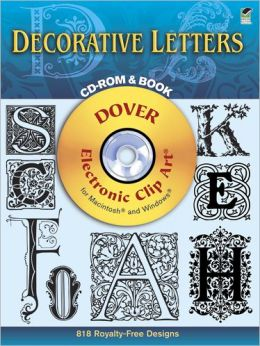 Decorative Letters: 818 Different Copyright-Free Designs
