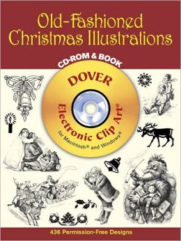 Old-Fashioned Christmas Illustrations (Electronic Clip Art Series)