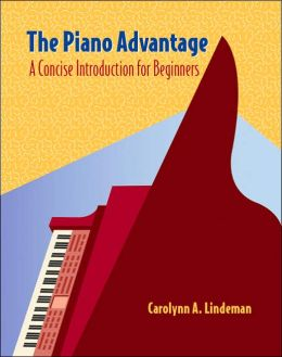 Cengage Advantage Books: The Piano Advantage: Concise Introduction for Beginners (with CD-ROM)