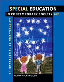 Special Education in Contemporary Society with CD-ROM