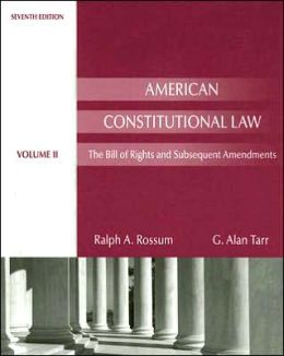 American Constitutional Law: The Bill of Rights and Subsequent Amendments,