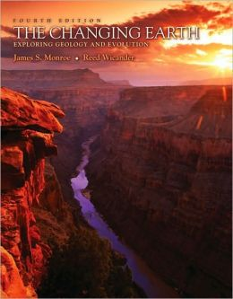 The Changing Earth: Exploring Geology and Evolution (with Physical GeologyNOW)