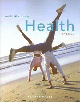 An Invitation to Health (with 1Pass Instant Access to HealthNow 2007 and InfoTrac)