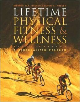 Lifetime Physical Fitness and Wellness (with Profile Plus 2007 CD)