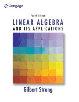 Student Solutions Manual for Strang's Linear Algebra and Its Applications, 4th