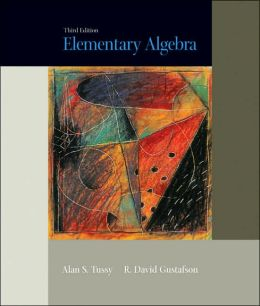 Elementary Algebra (Tussy and Gustafson Series)