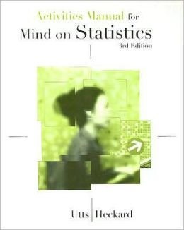 Activities Workbook for Utts/Heckard's Mind on Statistics, 3rd