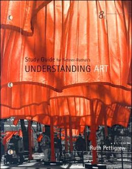 Study Guide for Fichner-Rathus' Understanding Art, 8th