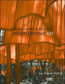 Thinking and Writing About Art for Fichner-Rathus' Understanding Art, 8th