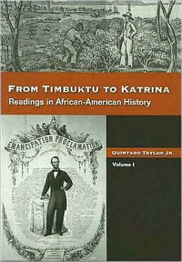 From Timbuktu to Katrina: Sources in African-American History, Volume 1