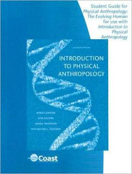 Telecourse Student Guide for Jurmain/Kilgore/Trevathan/Ciochon's Introduction to Physical Anthropology, 11th