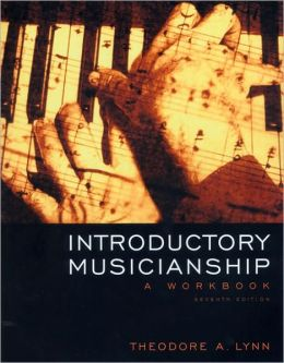Introductory Musicianship: A Workbook, Non-Media Version