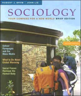 Sociology: Your Compass for a New World, Brief Edition