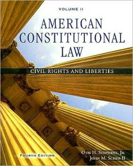American Constitutional Law, Volume II: Civil Rights and Liberties