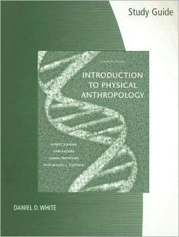 Study Guide for Jurmain/Kilgore/Trevathan/Ciochon's Introduction to Physical Anthropology, 11th