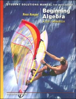 Student Solutions Manual for McKeague's Beginning Algebra: A Text/Workbook, 7th