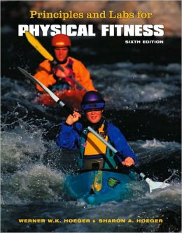 Principles and Labs for Physical Fitness (with Personal Daily Log)