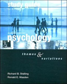 Study Guide for Weiten's Psychology: Themes and Variations, 7th
