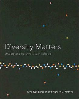 Diversity Matters: Understanding Diversity in Schools