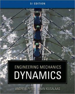 Engineering Mechanics: Dynamics - SI Version
