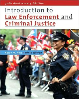 Introduction to law enforcement and criminal justice edition 9 by