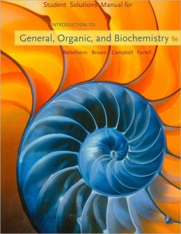 Introduction to General, Organic and Biochemistry: Student Solution Manual