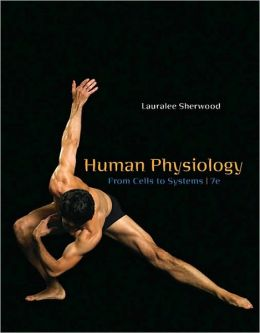 Human Physiology: From Cells to Systems, 7th Edition