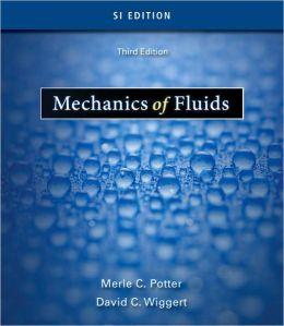 Mechanics of Fluids, SI Version