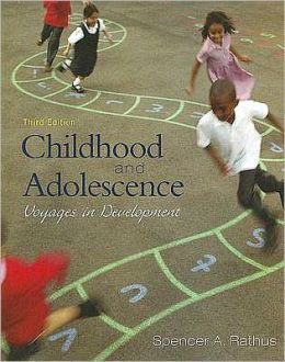 Childhood and Adolescence: Voyages in Development, 3rd Edition