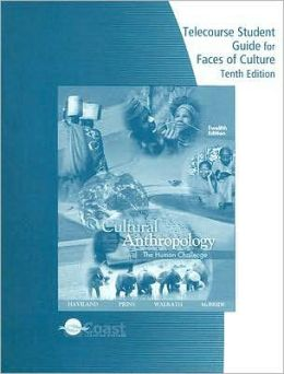 Telecourse Study Guide for Haviland/Prins/Walrath's Anthropology: The Human Challenge, 10th