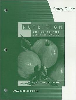 Study Guide for Sizer/Whitney's Nutrition: Concepts and Controversies, 11th