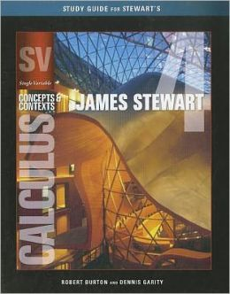 Study Guide for Stewart's Single Variable Calculus: Concepts and Contexts
