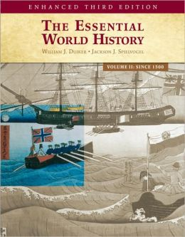 The Essential World History, Enhanced Edition, Volume 2