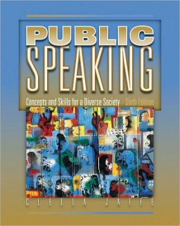 Cengage Advantage Books: Public Speaking: Concepts and Skills for a Diverse Society