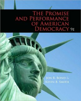 Promise and Performance of American Democracy, 9th Edition