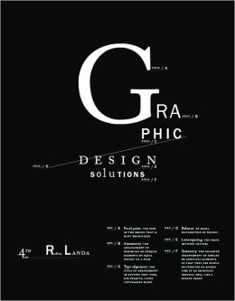 Graphic Design Solutions, 4th Edition