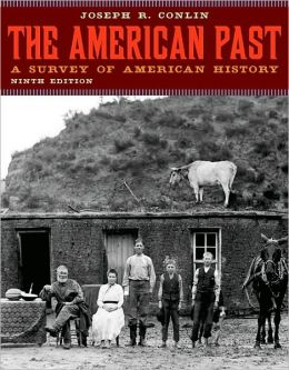 The American Past: A Survey of American History