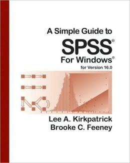 A Simple Guide to SPSS for Version 16.0