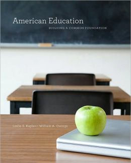 American Education: Building a Common Foundation