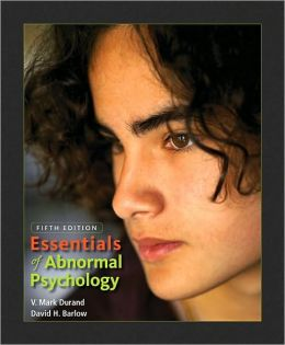 Essentials of Abnormal Psychology, 5th Edition