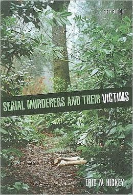 Serial Murderers and their Victims, 5th Edition