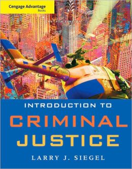 Cengage Advantage Book: Introduction to Criminal Justice